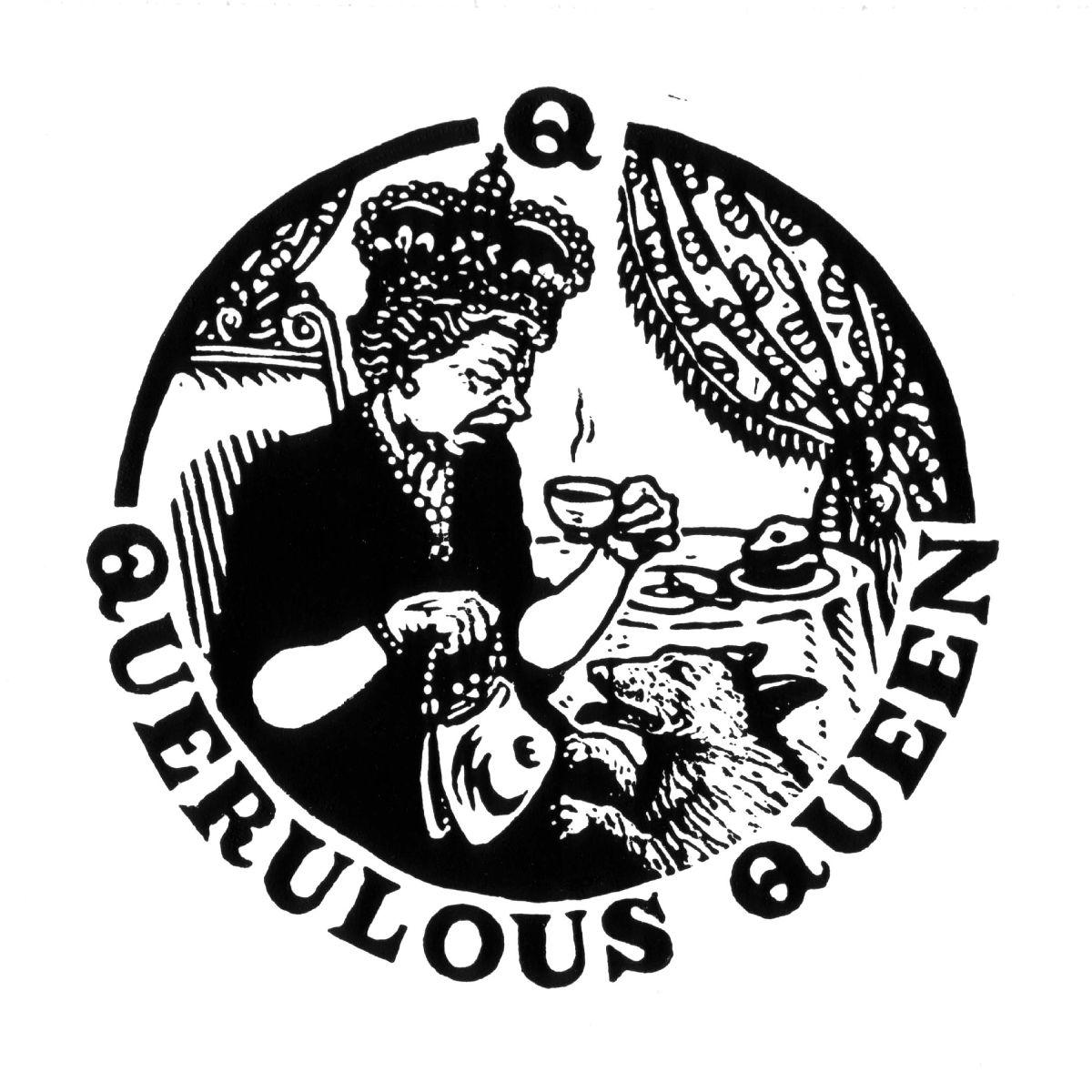 Querulous Queen