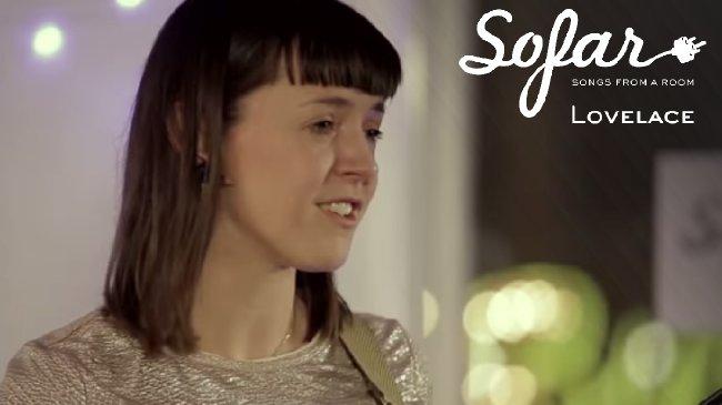 Lovelace - Am Departure | Sofar London